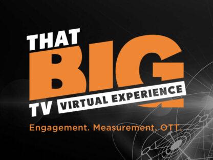 That Big TV Virtual Experience