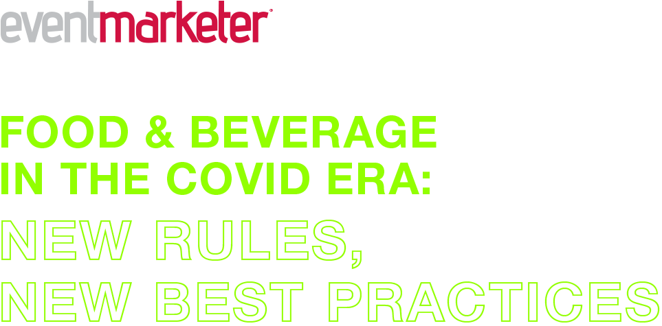 Food & Beverage In The Covid Era: New Rules New Best Practices