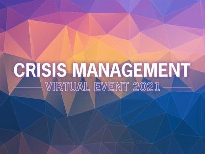 2021 Crisis Management Virtual Event