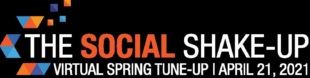 SOCIAL SHAKE-UP | VIRTUAL SPRING TUNE-UP